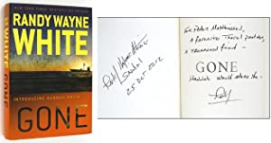 Gone [Inscribed to Peter Matthiessen]: WHITE, Randy Wayne
