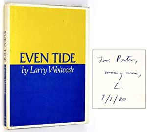 Even Tide [Inscribed to Peter Matthiessen]