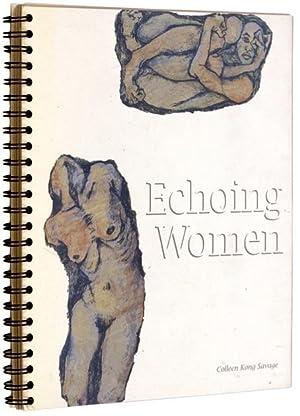 Echoing Women: SAVAGE, Colleen Kong