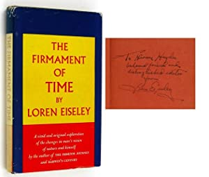 The Firmament of Time [Inscribed Association Copy]: EISELEY, Loren