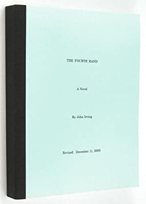 The Fourth Hand [With Textual Variations]: IRVING, John