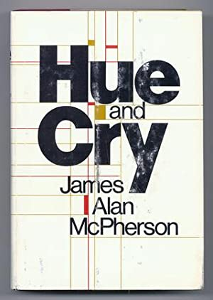 Hue and Cry: McPHERSON, James Alan