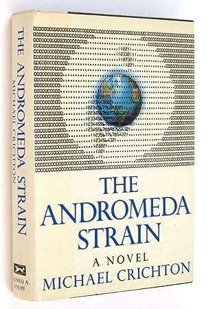 The Andromeda Strain: CRICHTON, Michael