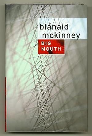 Big Mouth: McKINNEY, Blanaid