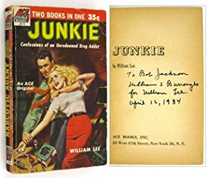 Junkie. Confessions of an Unredeemed Drug Addict: BURROUGHS, William S.