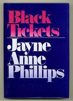 Black Tickets: PHILLIPS, Jayne Anne