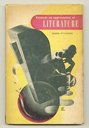 Towards an Appreciation of Literature: O'CONNOR, Frank