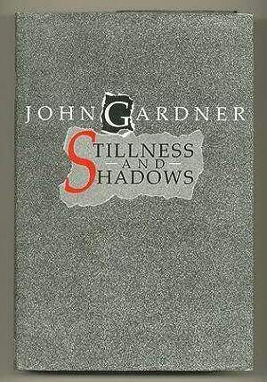 Stillness and Shadows [Review Copy]: GARDNER, John
