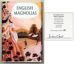 English Magnolias: FORD, Richard)