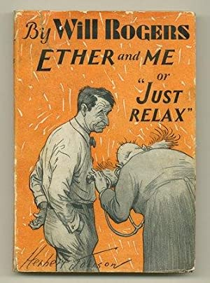 "Ether and Me or ""Just Relax"": ROGERS, Will"