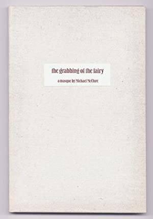 The Grabbing of the Fairy: McCLURE, Michael