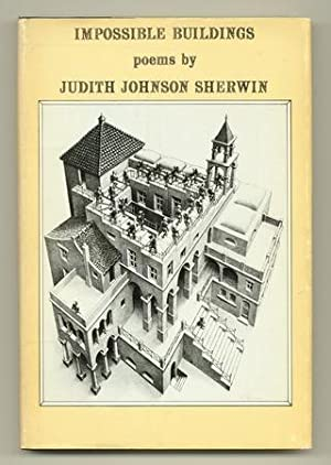 Impossible Buildings [Review Copy]: SHERWIN, Judith Johnson