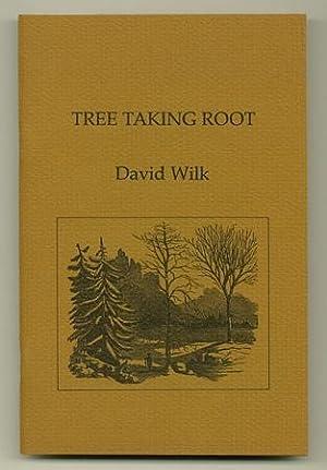 Tree Taking Root: WILK, David