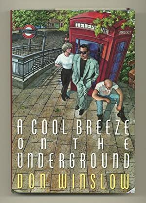 A Cool Breeze on the Underground: WINSLOW, Don