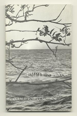 Empty Swings: VIZENOR, Gerald Robert