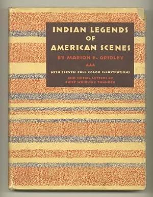 Indian Legends of American Scenes: GRIDLEY, Marion