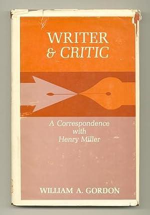Writer & Critic: (MILLER, Henry). GORDON, William A.