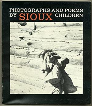Photographs and Poems by Sioux Children