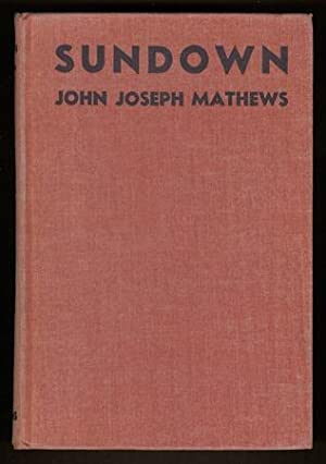 Sundown [Review Copy]: MATHEWS, John Joseph