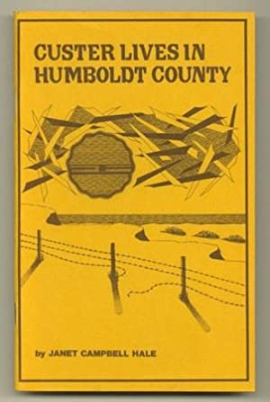Custer Lives in Humboldt County and Other Poems: HALE, Janet Campbell