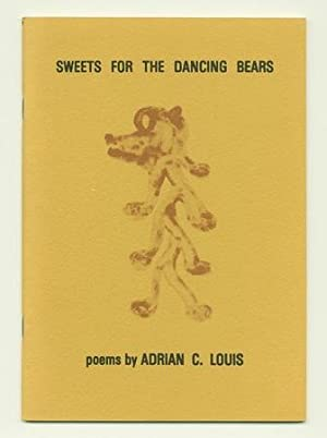 Sweets for the Dancing Bears: LOUIS, Adrian C.