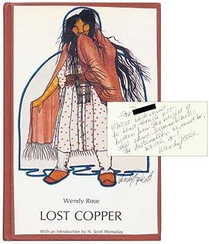 Lost Copper [Inscribed Association Copy]: ROSE, Wendy