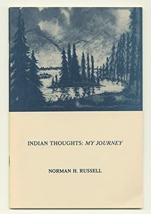 Indian Thoughts: My Journey [Inscribed Association Copy]