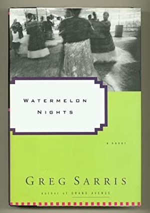 Watermelon Nights [Inscribed Association Copy]: SARRIS, Greg