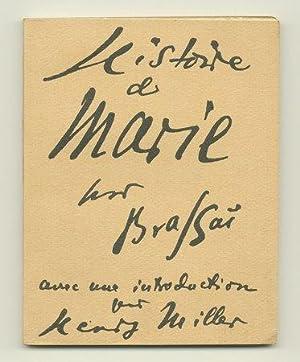Histoire de Marie: MILLER, Henry). BRASSAI