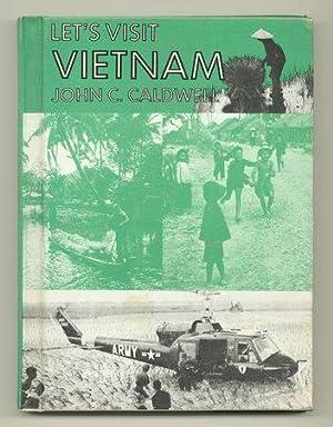 Let's Visit Vietnam: CALDWELL, John C