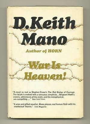War is Heaven!: MANO, D. Keith