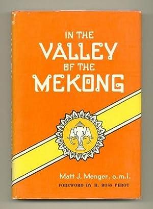 In the Valley of Mekong: PEROT, H. Ross). MENGER, Matt J