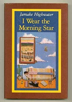 I Wear The Morning Star: HIGHWATER, Jamake