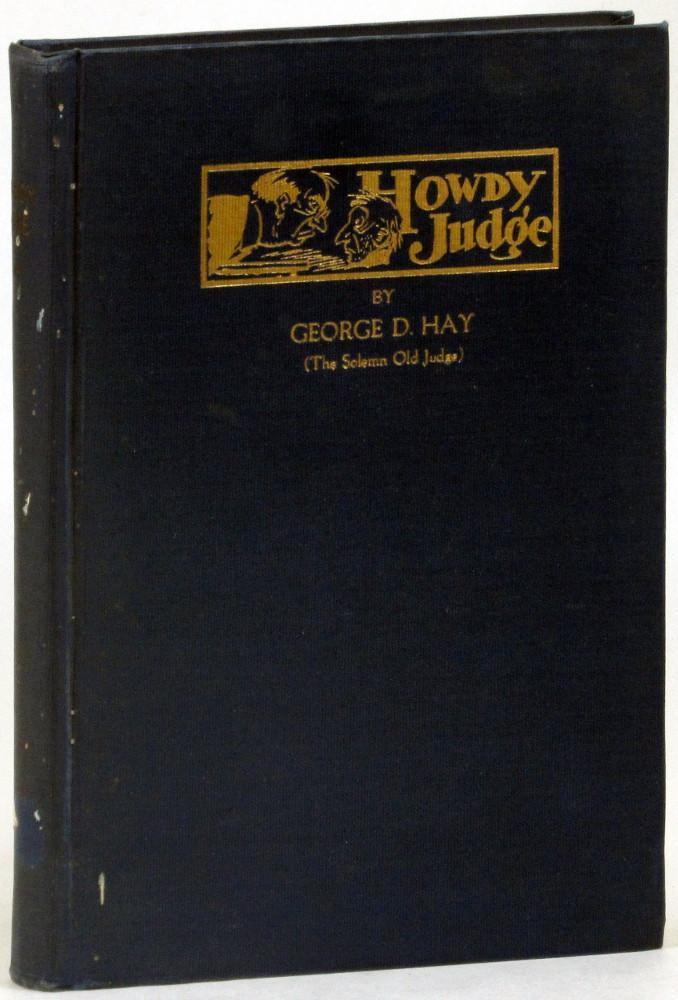 Howdy Judge: Hay, George D.