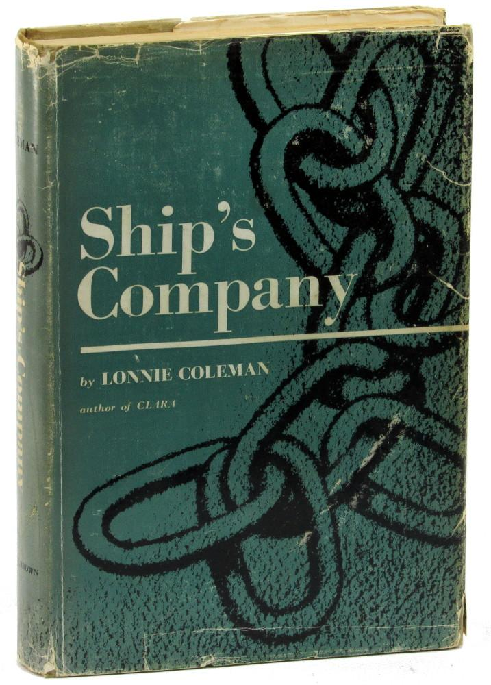 Ship's Company Coleman, Lonnie Very Good Hardcover