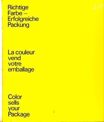Richtige Farbe erfolgreiche Packung/ La Couleur Vend Votre Emballage/ Color Sells Your Package: ...