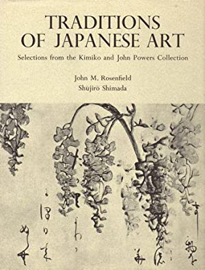 Traditions of Japanese Art: Selections from the Kimiko and John Powers Collection: John M. ...