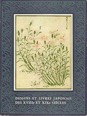 Dessins et Livres Japonais des XVVIIIe Et XIXe Siecles: Charles Goerg et al
