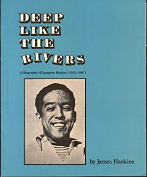 Deep Like the Rivers: A Biography of Langston Hughes