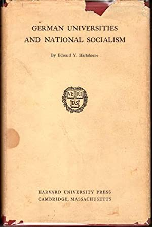 German Universities and National Socialism: Hartshorne, Edward Y.