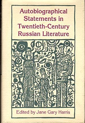 Autobiographical Statements in Twentieth-Century Russian Literature
