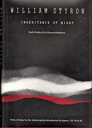 Inheritance of Night: Early Drafts of Lie: Styron, William
