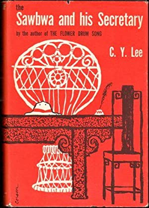 Sawbwa and His Secretary : My Burmese: Lee, C.Y.