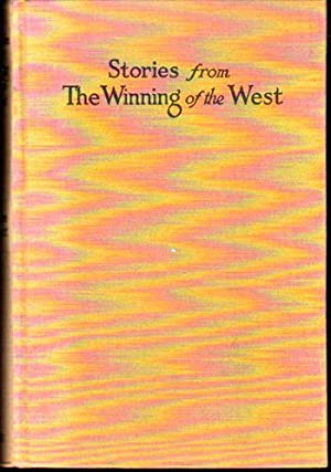 Stories From the Winning of the West 1769-1807: Roosevelt, Theodore