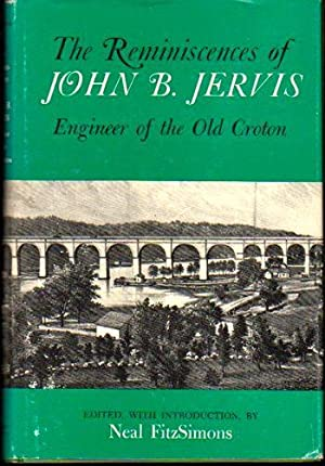 Reminiscences of John B. Jervis: Engineer of the Old Croton