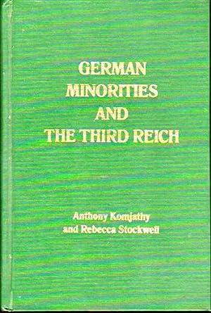 German Minorities and the Third Reich: Ethnic: Komjathy, Anthony Tihamer