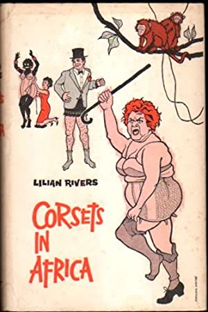 Corsets in Africa: Rivers, Lilian