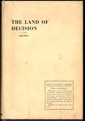 The Land of Decision: Squires, W.H.T.