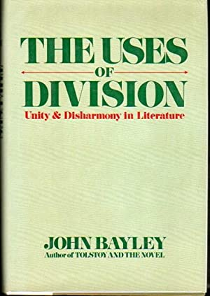 The Uses of Division: Unity and Disharmony in Literature