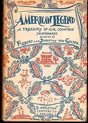 American Legend: A Treasury of Our Country's Yesterdays